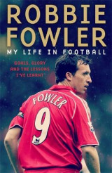 Omslag - Robbie Fowler: My Life In Football
