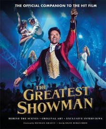 The Greatest Showman - The Official Companion to the Hit Film av Signe Bergstrom (Innbundet)