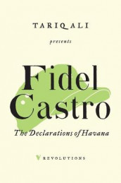 The Declarations of Havana av Fidel Castro (Heftet)
