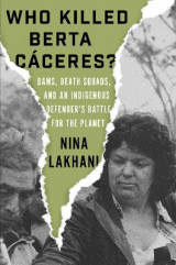 Omslag - Who Killed Berta Caceres?