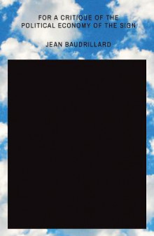 For a Critique of the Political Economy of the Sign av Jean Baudrillard (Heftet)