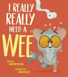 I Really, Really Need a Wee! av Karl Newson (Heftet)