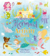 Magical Mermaid Activity Book av Sam Loman og Lisa Regan (Heftet)