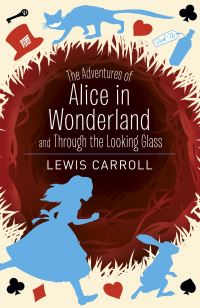 Alice's Adventures in Wonderland & Through the Looking Glass av Lewis Carroll (Heftet)