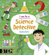 I Can Be a Science Detective av Anna Claybourne og Claudia Martin (Heftet)