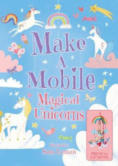 Make a Mobile: Magical Unicorns av Annabel Savery (Kartonert)