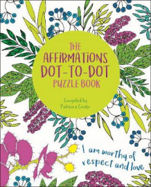 The Affirmations Dot-to-Dot Puzzle Book av David Woodroffe (Heftet)
