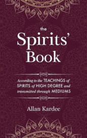 The Spirits' Book av Allan Kardec (Innbundet)