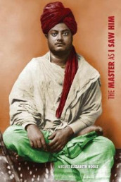 Swami Vivekananda, the Master as I Saw Him av Margaret Elizabeth Noble (Heftet)