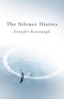Silence Diaries, The - A Novel av Jennifer Kavanagh (Heftet)