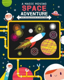 A Magic Moving Space Adventure av Igloo Books (Bok uspesifisert)