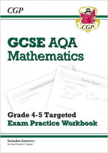 GCSE Maths AQA Grade 4-5 Targeted Exam Practice Workbook (includes answers) av CGP Books (Heftet)