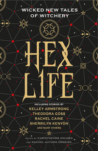 Hex Life: Wicked New Tales of Witchery av Kelley Armstrong, Rachel Caine og Sherrilyn Kenyon (Heftet)