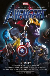 Avengers: Infinity Prose Novel av James A. Moore (Heftet)
