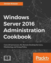 Windows Server 2016 Administration Cookbook av Jordan Krause (Heftet)