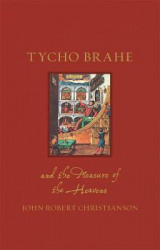 Omslag - Tycho Brahe and the Measure of the Heavens