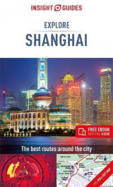 Omslag - Insight Guides Explore Shanghai (Travel Guide with Free eBook)