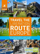 Rough Guides Travel The Liberation Route Europe (Travel Guide) av Nick Inman og Joe Staines (Heftet)