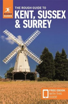 The Rough Guide to Kent, Sussex & Surrey (Travel Guide with Free eBook) av Rough Guides, Claire Saunders og Samantha Cook (Heftet)