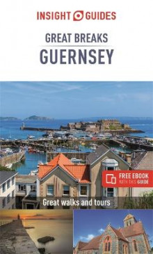 Insight Guides Great Breaks Guernsey (Travel Guide with Free eBook) av Insight Guides (Heftet)
