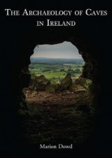 Omslag - The Archaeology of Caves in Ireland