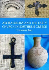Omslag - Archaeology and the Early Church in Southern Greece