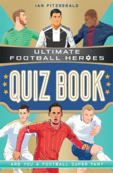 Ultimate Football Heroes Quiz Book av Ian Fitzgerald (Heftet)