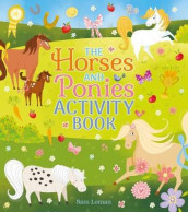 The Horses and Ponies Activity Book av Sam Loman (Heftet)