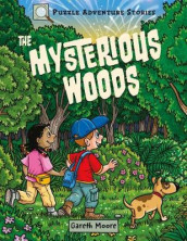 Puzzle Adventure Stories: The Mysterious Woods av Dr Gareth Moore (Heftet)