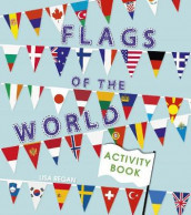Flags of the World Activity Book av Annabel Savery (Heftet)