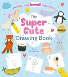 The Super Cute Drawing Book av William Potter (Heftet)
