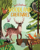 Omslag - Let's Explore! Woodland Creatures