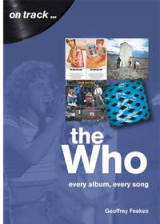 Omslag - The Who: Every Album, Every Song (On Track)