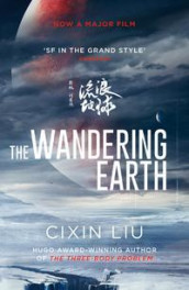 The wandering earth av Cixin Liu (Heftet)