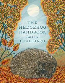 The Hedgehog Handbook av Sally Coulthard (Heftet)