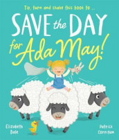 Save the Day for Ada May! av Elizabeth Dale (Heftet)