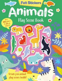 Felt Stickers Animals Play Scene Book av Kit Elliot (Heftet)