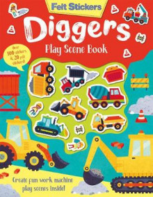 Felt Stickers Diggers Play Scene Book av Kit Elliot (Heftet)