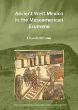 Omslag - Ancient West Mexico in the Mesoamerican Ecumene