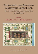 Omslag - Environment and Religion in Ancient and Coptic Egypt: Sensing the Cosmos through the Eyes of the Divine