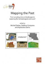 Omslag - Mapping the Past: From Sampling Sites and Landscapes to Exploring the 'Archaeological Continuum'