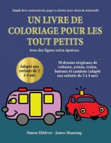 Simple Livre Contenant Des Pages Colorier Pour Classe De Maternelle
