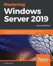 Mastering Windows Server 2019 av Jordan Krause (Heftet)