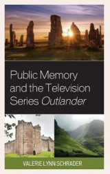 Omslag - Public Memory and the Television Series Outlander