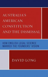 Omslag - Australia's American Constitution and the Dismissal