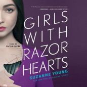 Girls with Razor Hearts av Suzanne Young (Lydbok-CD)