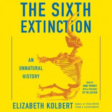 The Sixth Extinction av Elizabeth Kolbert (Lydbok-CD)