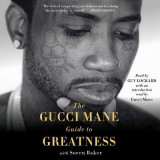 Omslag - The Gucci Mane Guide to Greatness