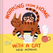 Working from Home with a Cat av Heidi Moreno (Innbundet)
