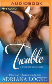 Trouble av Adriana Locke (Lydbok-CD)